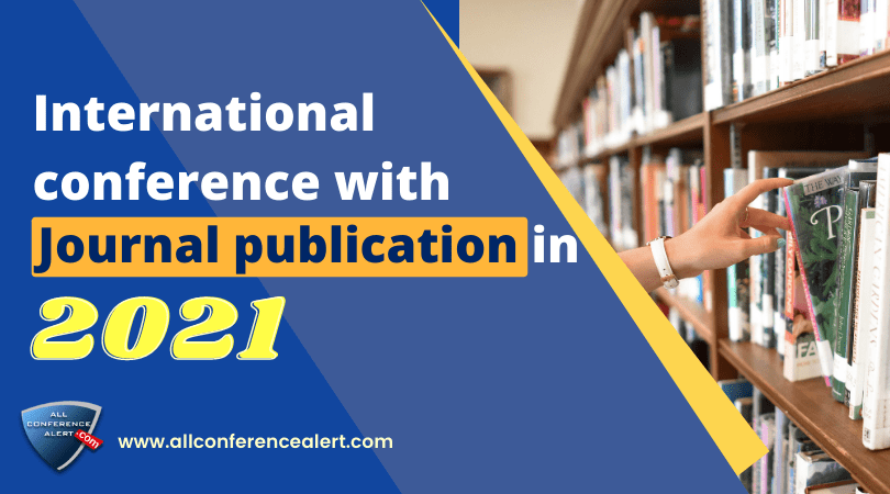 International conference with journal publication in 2021